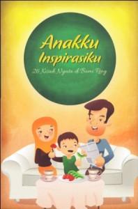 Cover Anakku Inspirasiku